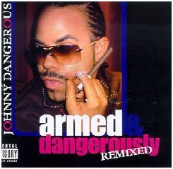 Johnny Dangerous CD