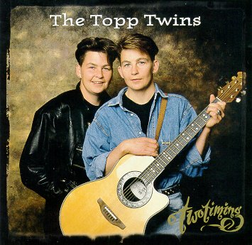 "Topp Twins CD ""Two Timing"""