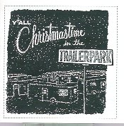 """Christmastime in the Trailerpark,"" 1995 EP"