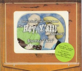 "Y'All CD ""Hey, Y'All"" from 2001"