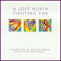 "CD ""A Love Worth Fighting For,"" 1995"