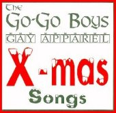 "Go Go Boys ""Gay Apparel X-mas Songs"""