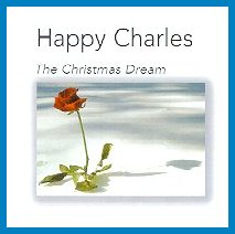 "Happy Charles ""The Christmas Dream"""