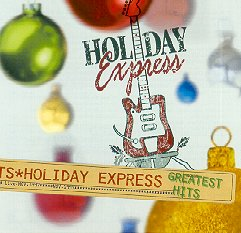 Holiday Express Greatest Hits, 2000