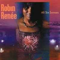 "Robin Renee's ""All Six Senses"""