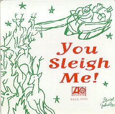 "Atlantic comp ""You Sleigh Me,"" 1994"
