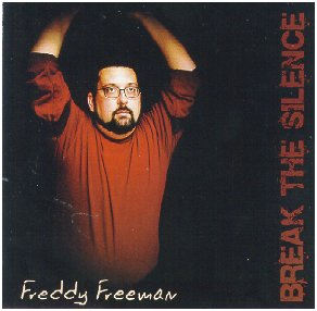 "Freddy Freeman CD ""Break the Silence"""