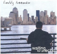 "Freddy Freeman CD ""Waiting for an Echo"""