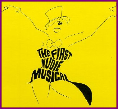 """The First Nudie Musical"""