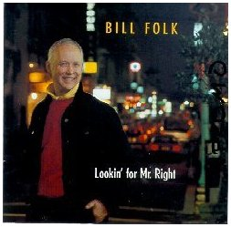 Bill Folk - Lookin' for Mr Right (1991)