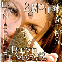 site for Danielle LoPresti & the Masses