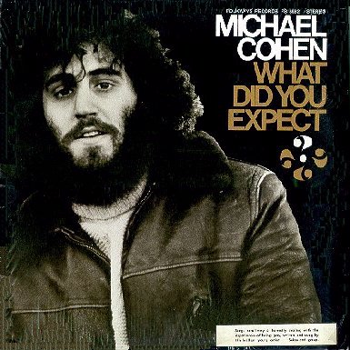 Michael Cohen - What Did You Expect, 1973