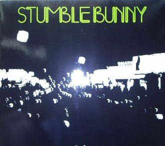 Stumblebunny LP, 1979