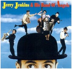 Jerry Jenkins & His Band of Angels