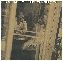 "The Williams Brothers, ""Harmony Hotel"""
