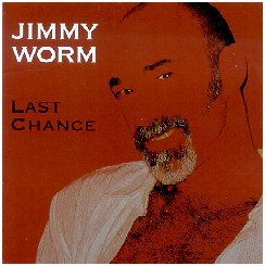 "Jimmy Worm, ""Last Chance,"" 2006"