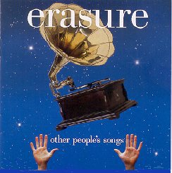 """Other's People's Songs"" by Erasure"