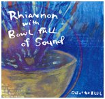 """Rhiannon With Bowl Full of Sound,"" 2003"