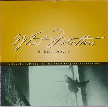 "Randi Driscoll's CD single ""What Matters"""