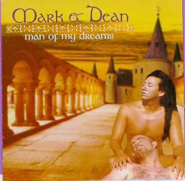 "Mark & Dean's ""Man of My Dreams"""
