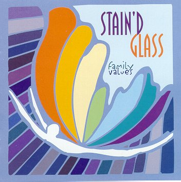 "Stain'd Glass CD ""Family Values"""