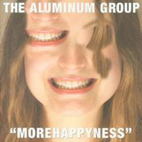 "Aluminum Group's ""MoreHappyness"""