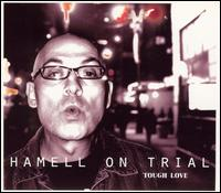 "Hamell On Trial's ""Tough Love"""