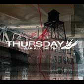 "Thursday's ""War All the Time"""