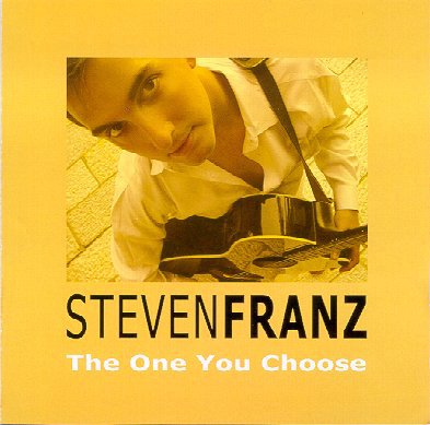 Steven Franz - The One You Choose