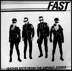 "early Fast 45, ""Leather Boys from the Asphalt Jungle"""