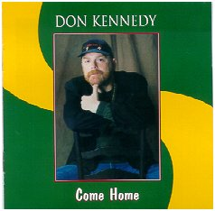 """Come Home"" by Don Kennedy"