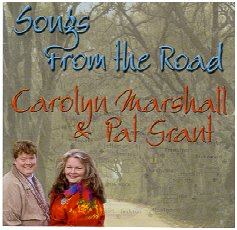 "Carolyn Marshall & Pat Grant, ""Songs From the Road"""