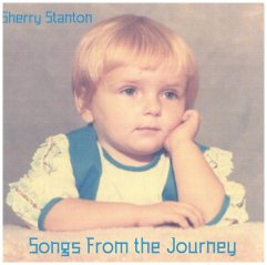 "Sherry Stanton's ""Songs From the Journey"""