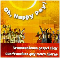 """Oh Happy Day"" by the TGC & SFGMC"