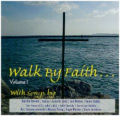 Walk By Faith, Vol. 1