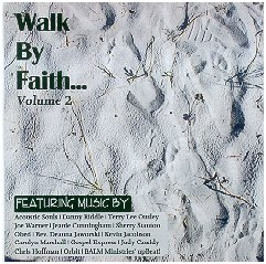Walk By Faith, Vol. 2
