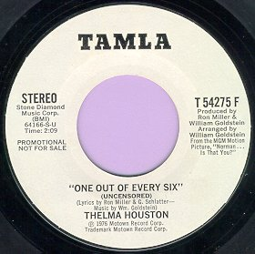 """One Out Of Every Six"" 45 by Thelma Houston"