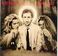 """Empty Glass"" by Pete Townshend"