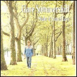 "Clare Summerskill CD, ""Make It Sound Easy"""