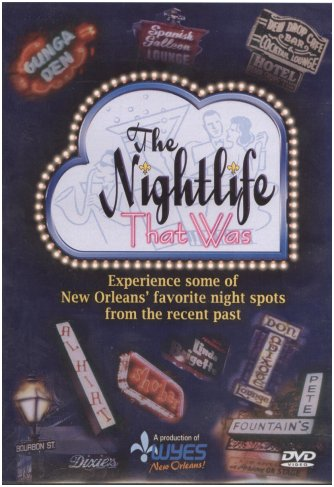 """The Nightlife That Was"""