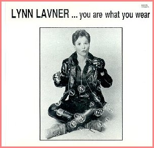 Lynn Lavner - You Are What You Wear
