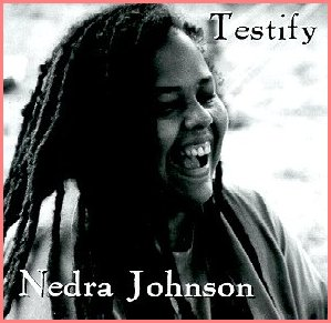 Nedra Johnson - Testify