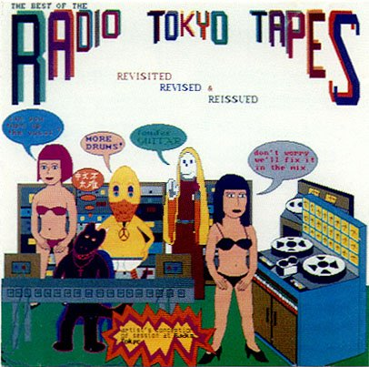 Best of the Radio Tokyo Tapes