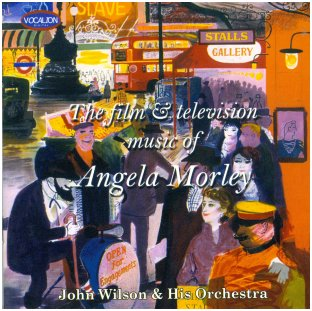 Angela Morley CD, by John Wilson & His Orchestra